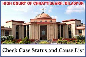 Chhattisgarh High Court Case Status