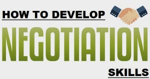 Tips to Develop Negotiation Skill