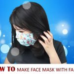 How to Make Face Mask with Fabric