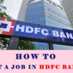 How to Get a Job in HDFC Bank