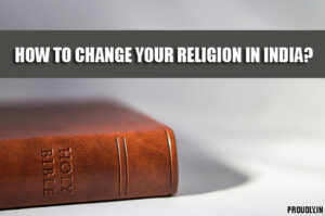 How to Change Religion in India