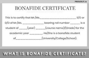 What is a Bonafide Certificate